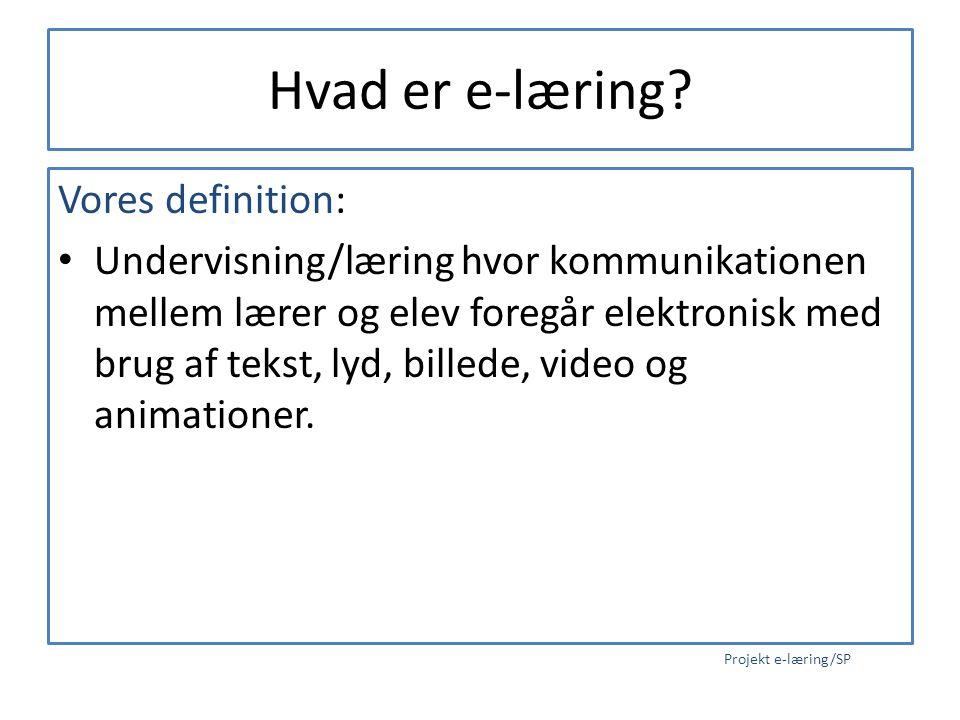 Hvad er e-læring Vores definition: