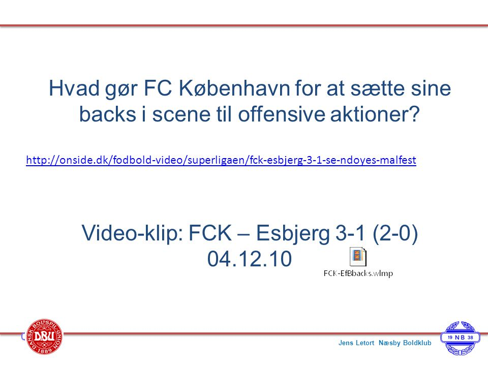 Video-klip: FCK – Esbjerg 3-1 (2-0)