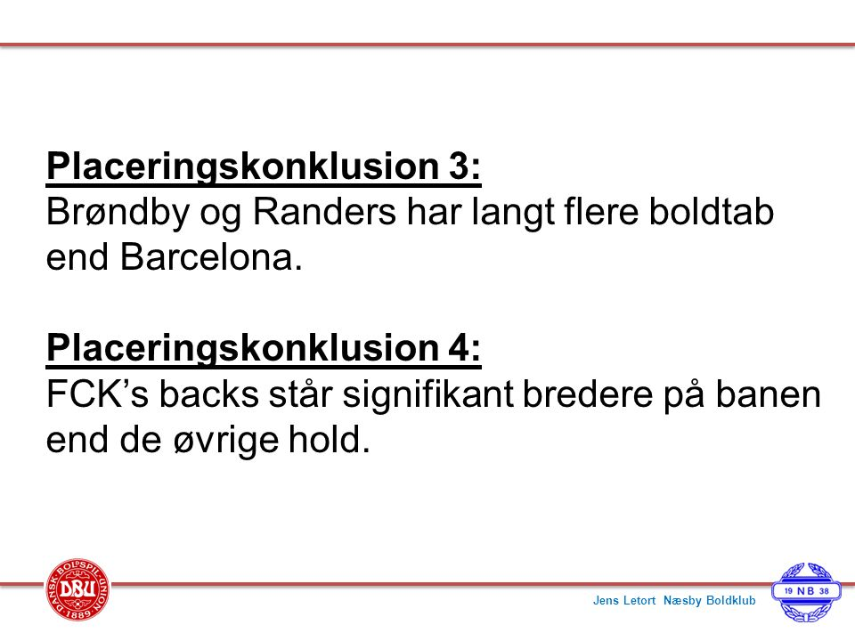 Placeringskonklusion 3: