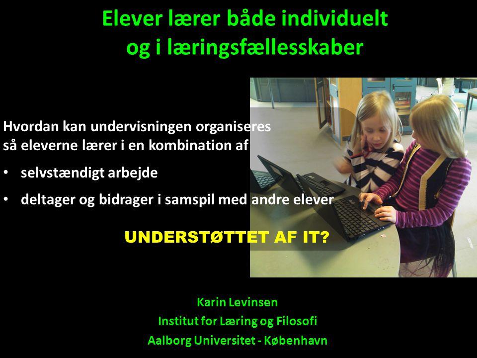Elever lærer både individuelt og i læringsfællesskaber