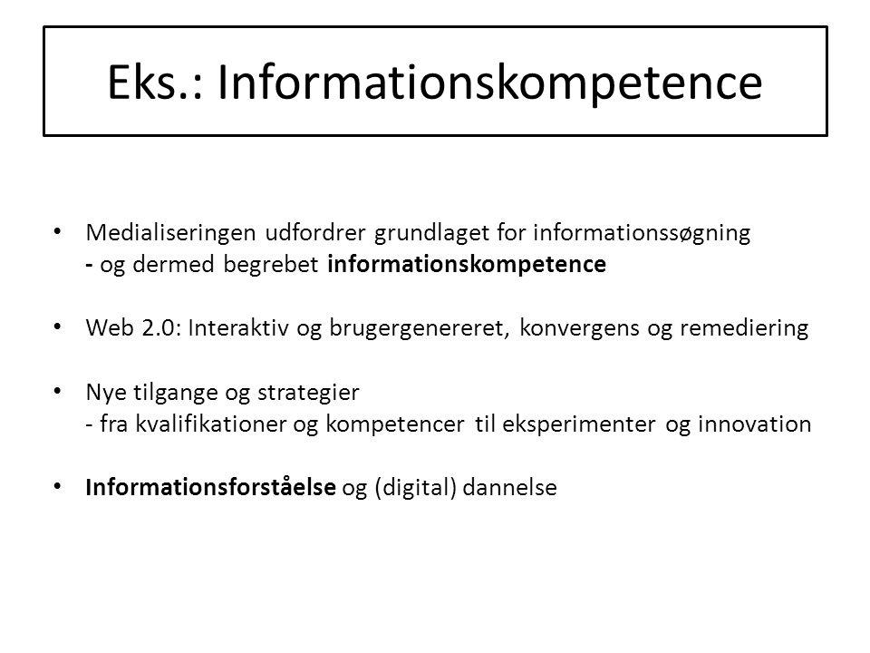 Eks.: Informationskompetence