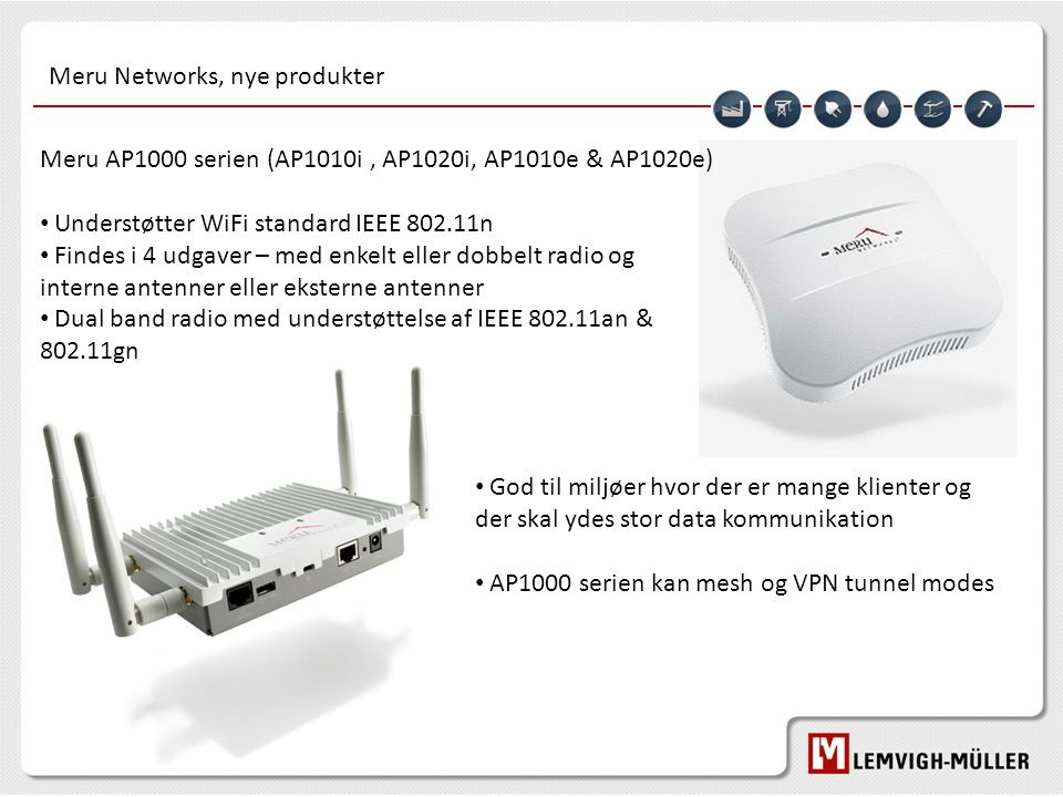 Meru Networks, nye produkter