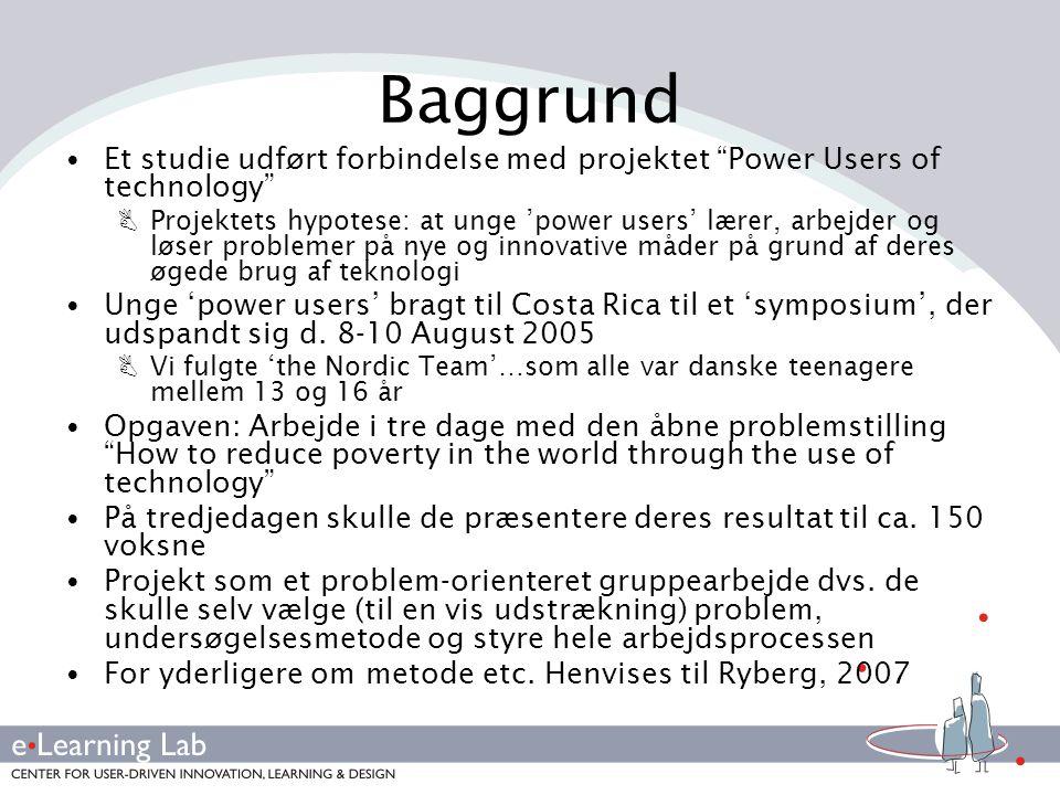 Baggrund Et studie udført forbindelse med projektet Power Users of technology