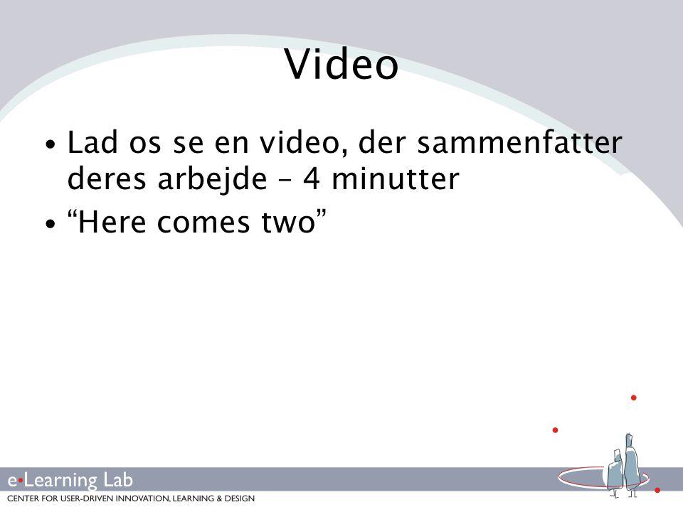 Video Lad os se en video, der sammenfatter deres arbejde – 4 minutter