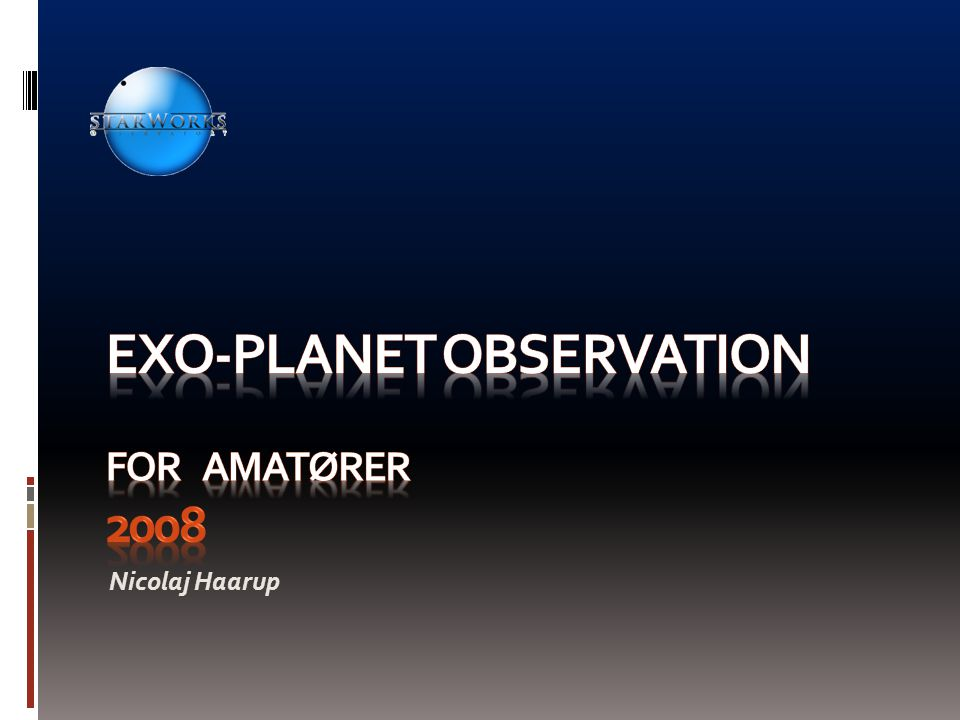 EXO-planet observation for amatører 2008