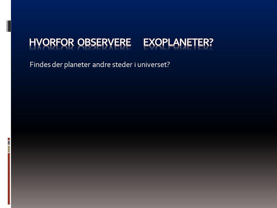 Hvorfor observere exoplaneter