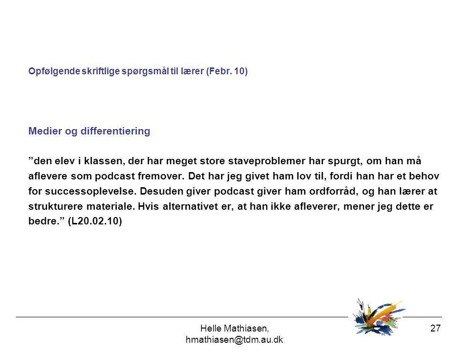 Helle Mathiasen, hmathiasen@tdm.au.dk
