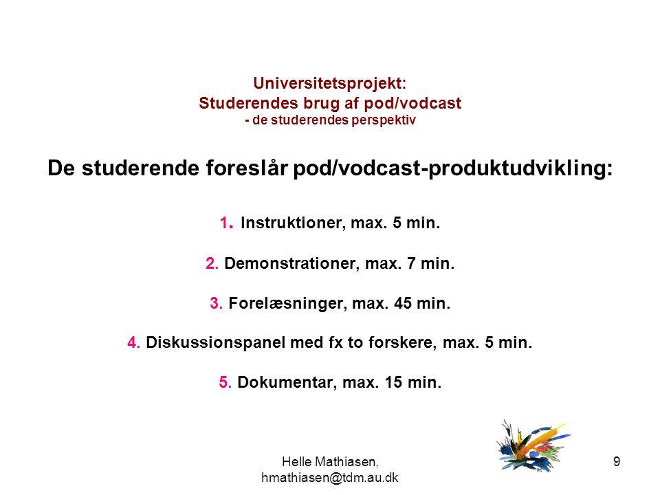 De studerende foreslår pod/vodcast-produktudvikling: