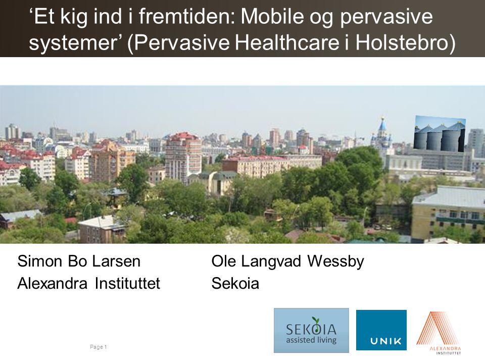 'Et kig ind i fremtiden: Mobile og pervasive systemer' (Pervasive Healthcare i Holstebro)