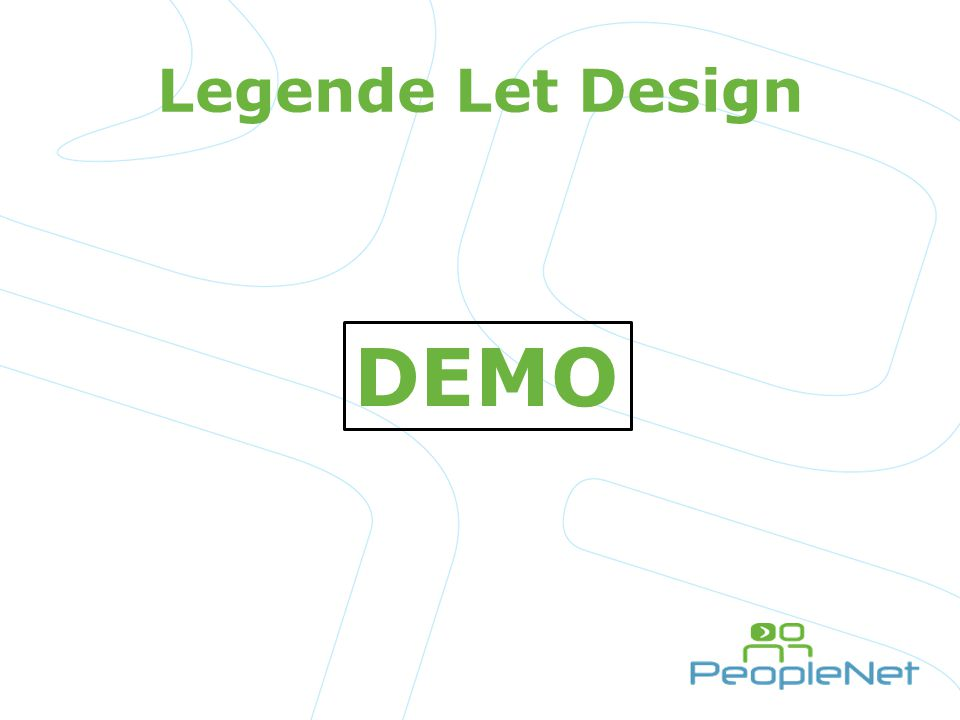 Legende Let Design DEMO