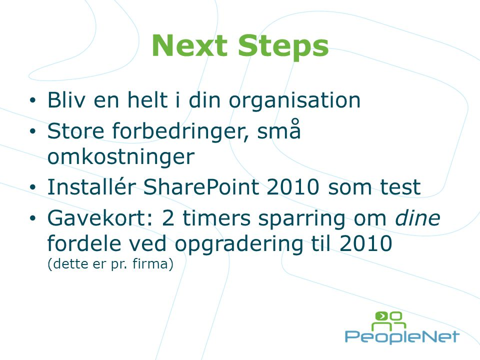 Next Steps Bliv en helt i din organisation