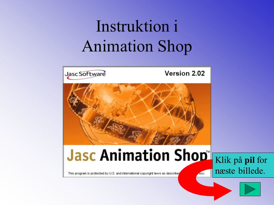 Instruktion i Animation Shop