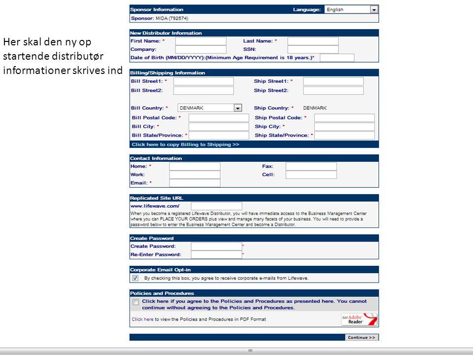 Her skal den ny op startende distributør informationer skrives ind