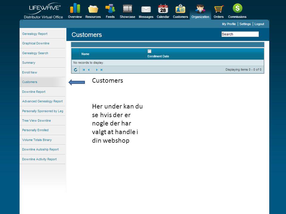Customers Her under kan du se hvis der er nogle der har valgt at handle i din webshop