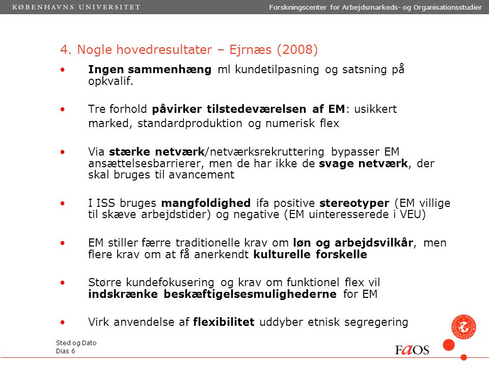 4. Nogle hovedresultater – Ejrnæs (2008)