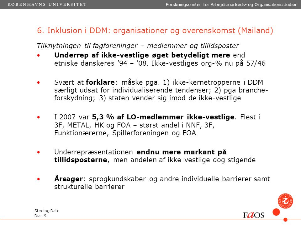 6. Inklusion i DDM: organisationer og overenskomst (Mailand)