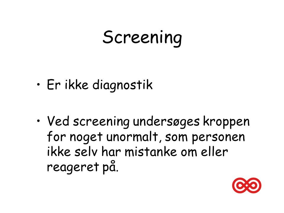 Screening Er ikke diagnostik