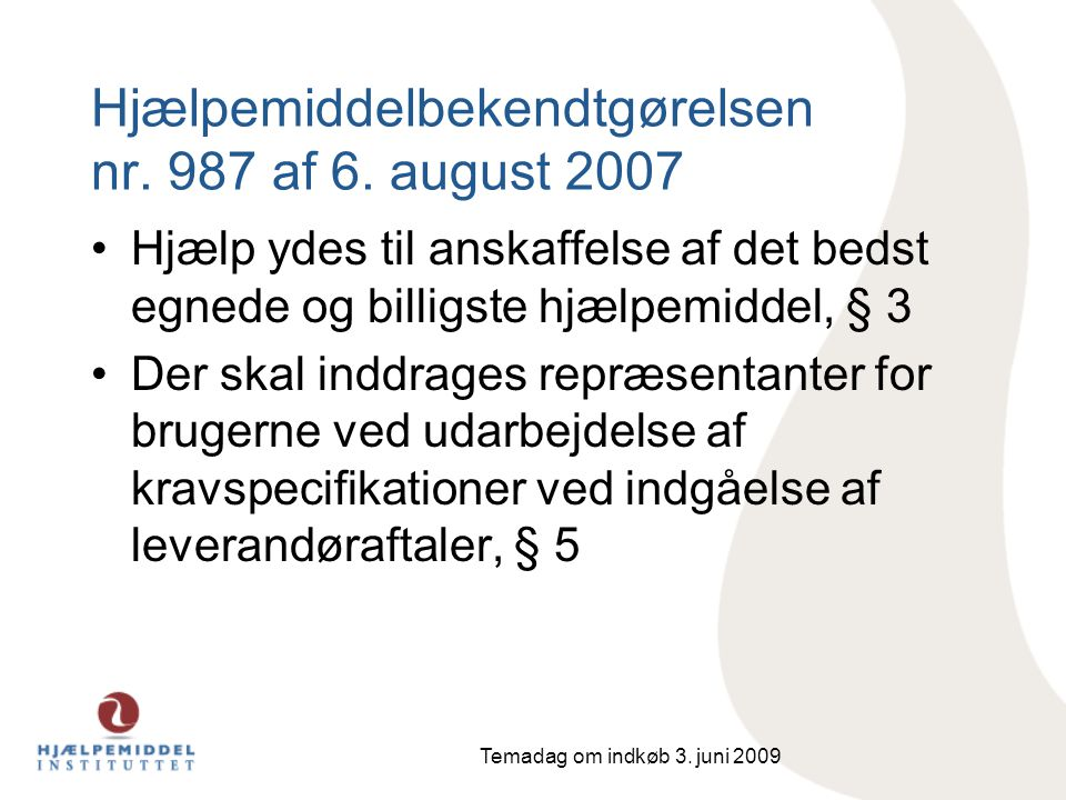 Hjælpemiddelbekendtgørelsen nr. 987 af 6. august 2007