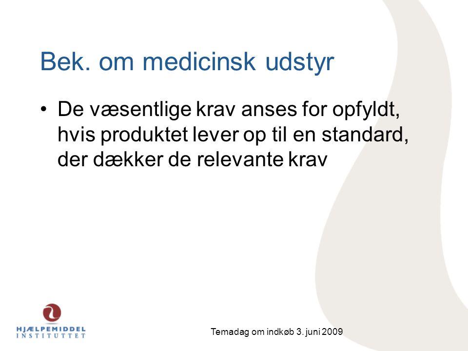Bek. om medicinsk udstyr