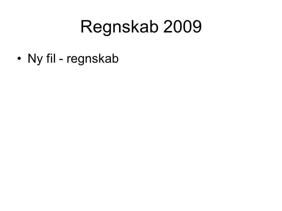 Regnskab 2009 Ny fil - regnskab