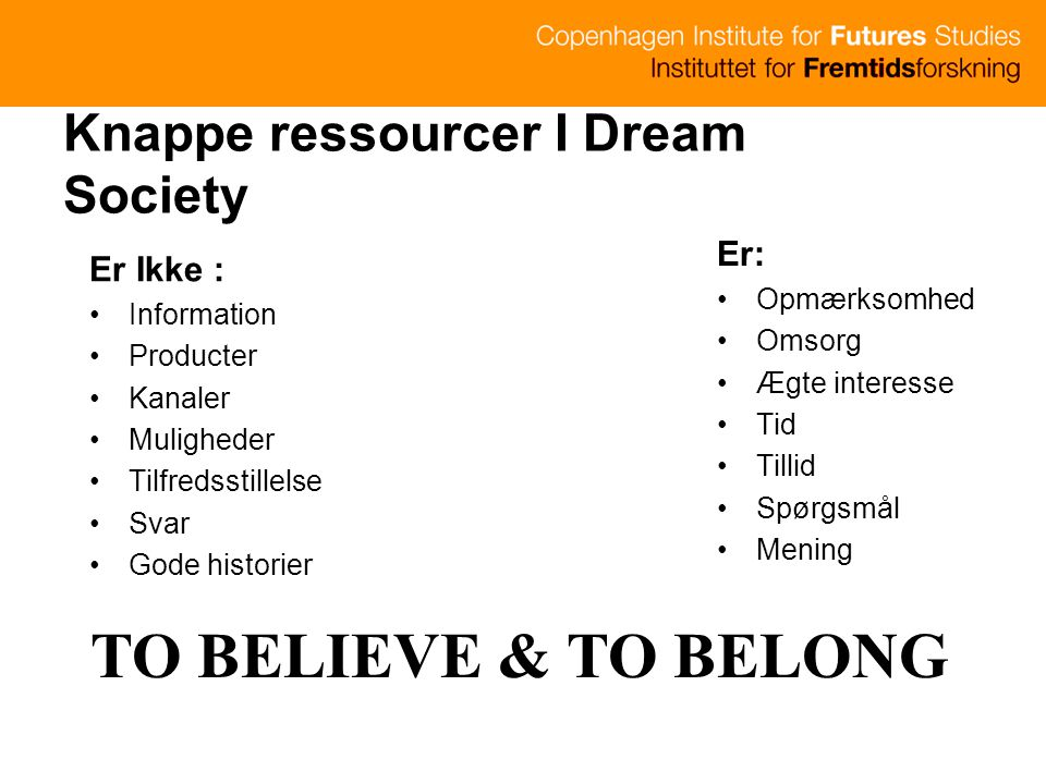 Knappe ressourcer I Dream Society