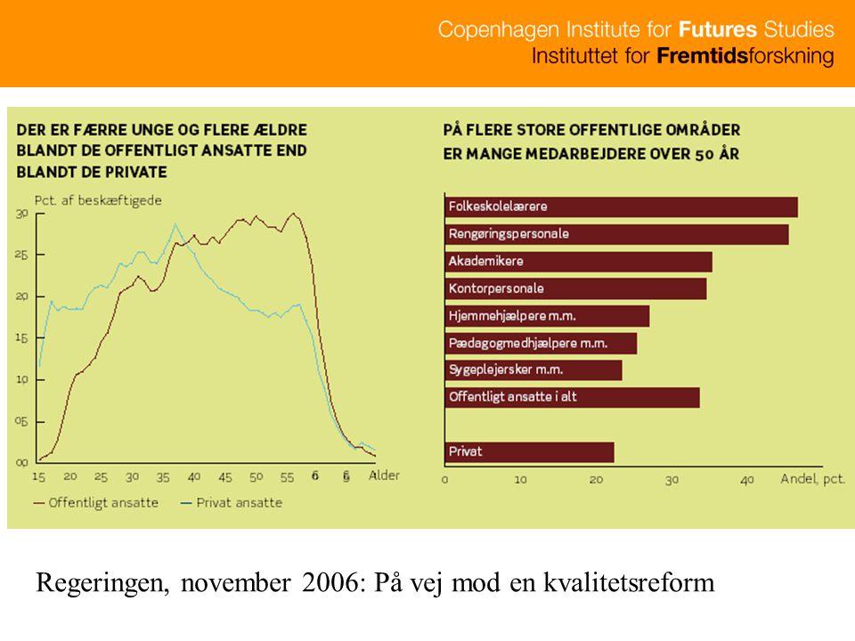 Regeringen, november 2006: På vej mod en kvalitetsreform