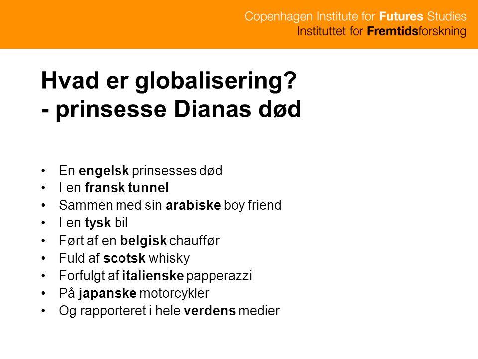 Hvad er globalisering - prinsesse Dianas død