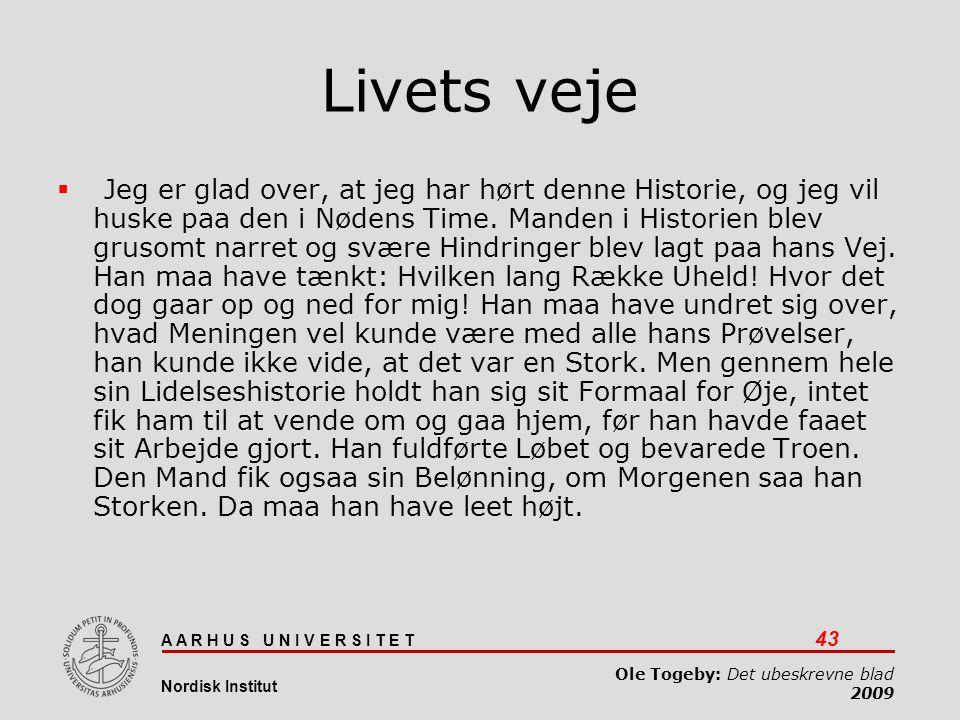 Det ubeskrevne blad 03-04-2017. Livets veje.