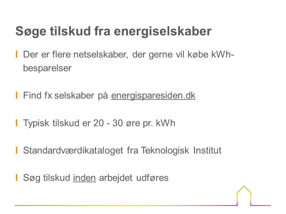 Søge tilskud fra energiselskaber