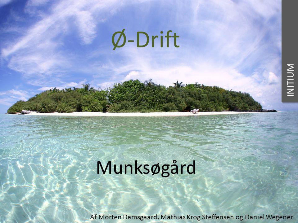 Ø-Drift Munksøgård INITIUM