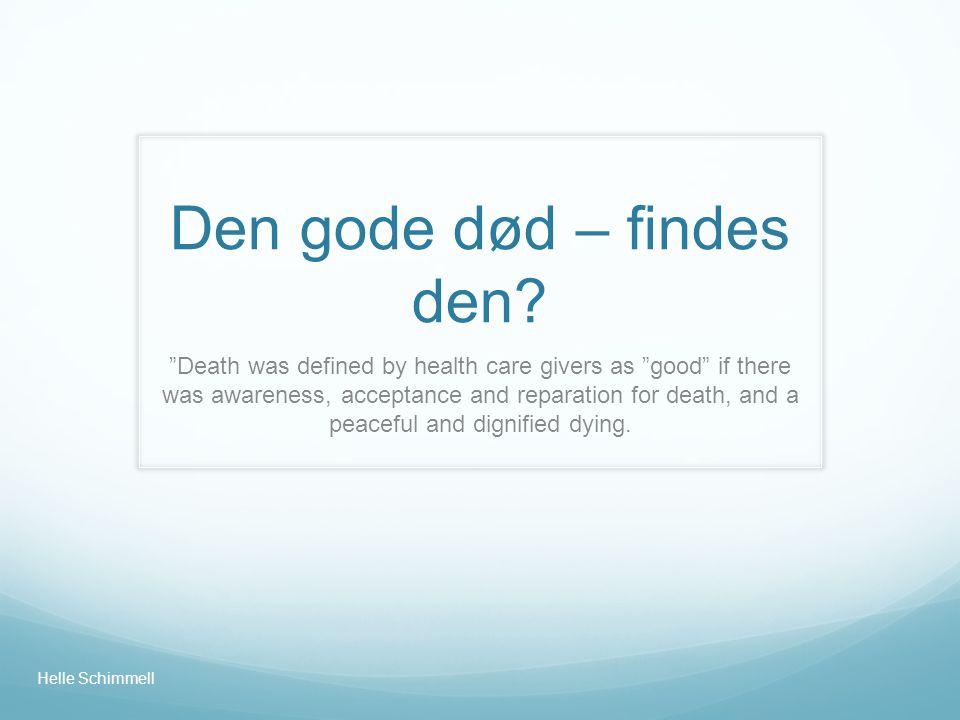 Den gode død – findes den