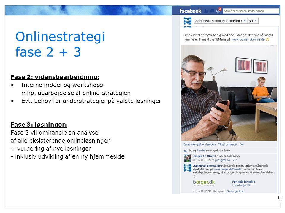Onlinestrategi fase 2 + 3 Fase 2: vidensbearbejdning: