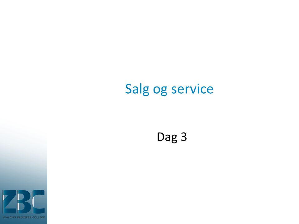 Salg og service Dag 3