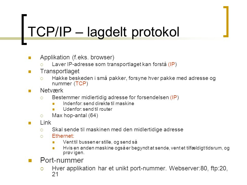 TCP/IP – lagdelt protokol
