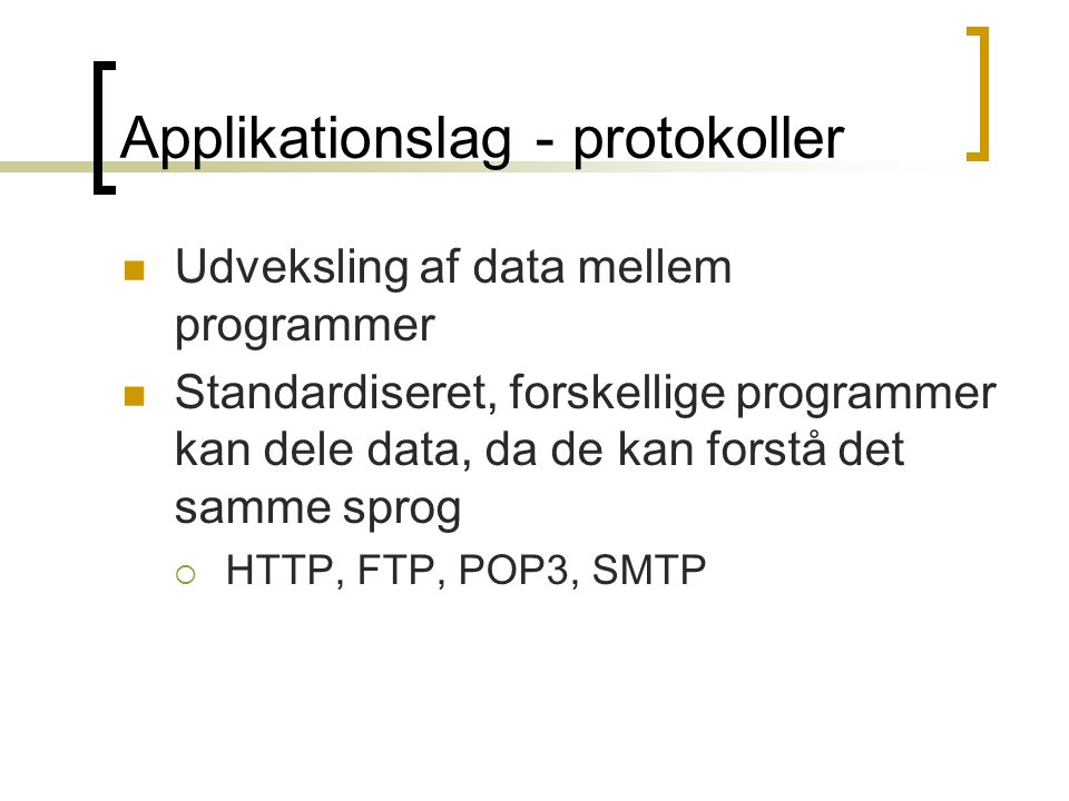 Applikationslag - protokoller