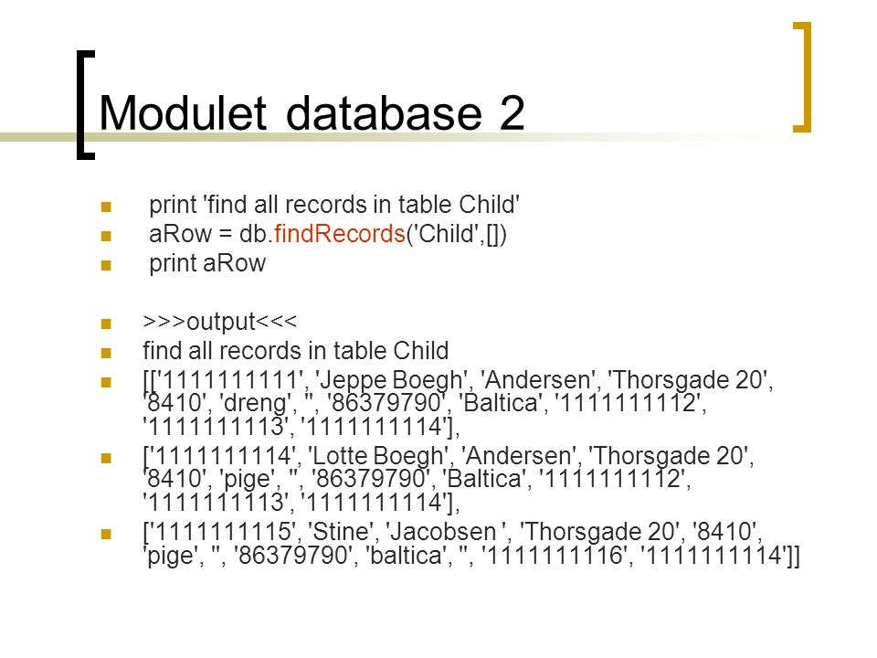 Modulet database 2 print find all records in table Child