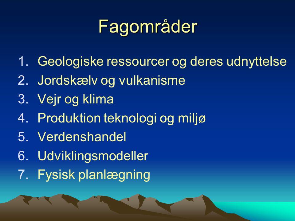 Fagområder Geologiske ressourcer og deres udnyttelse