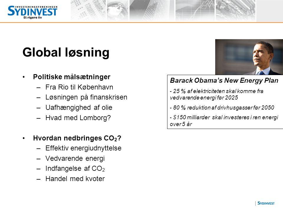 Global løsning Politiske målsætninger Fra Rio til København
