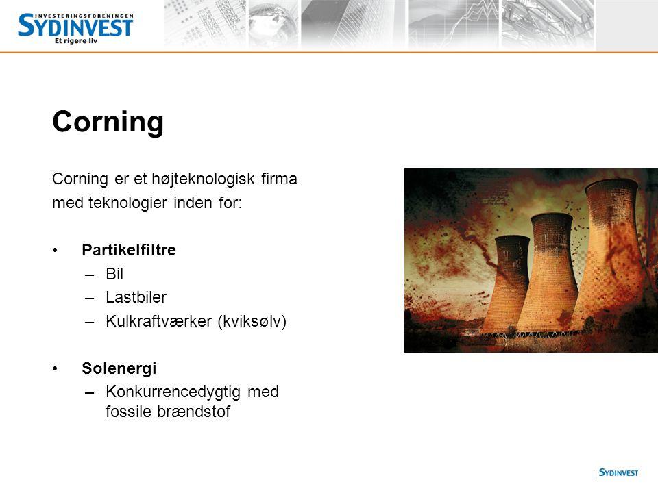 Corning Corning er et højteknologisk firma med teknologier inden for: