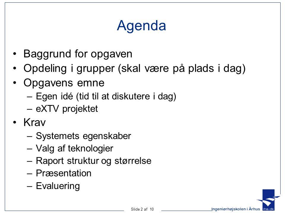 Agenda Baggrund for opgaven