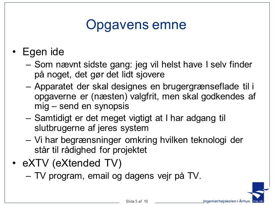 Opgavens emne Egen ide eXTV (eXtended TV)