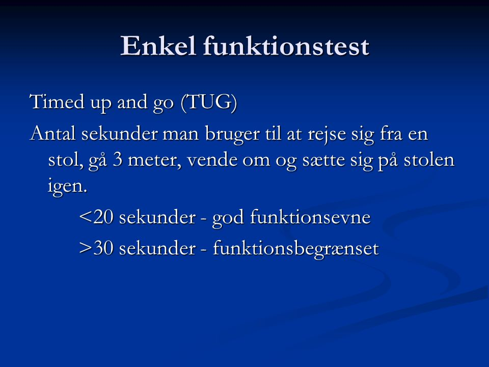 Enkel funktionstest Timed up and go (TUG)