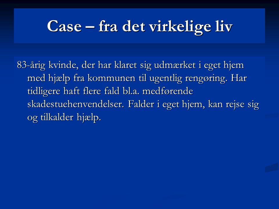 Case – fra det virkelige liv