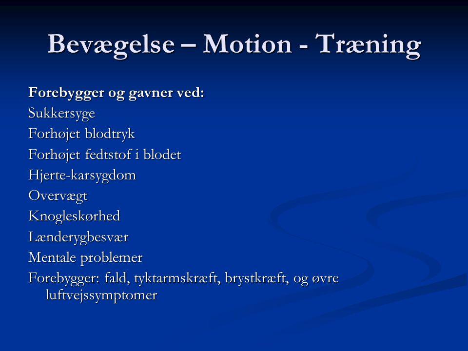 Bevægelse – Motion - Træning