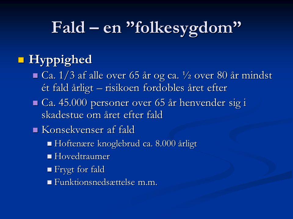 Fald – en folkesygdom