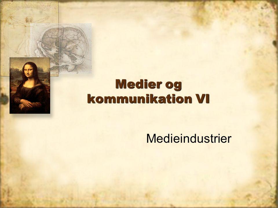 Medier og kommunikation VI