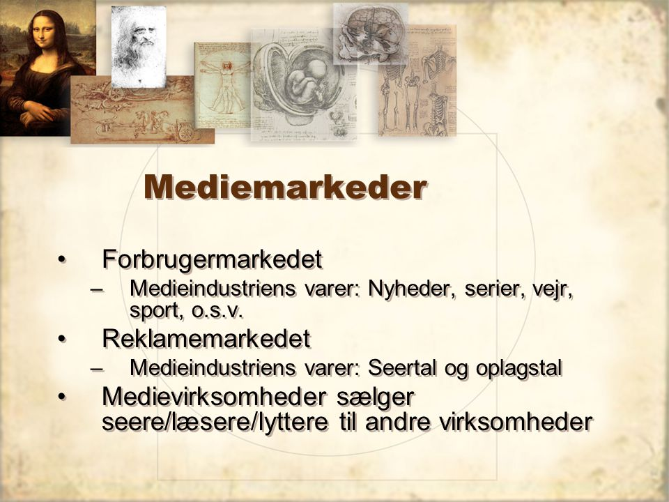 Mediemarkeder Forbrugermarkedet Reklamemarkedet