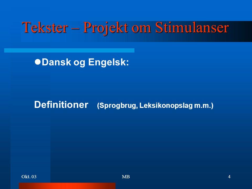 Tekster – Projekt om Stimulanser