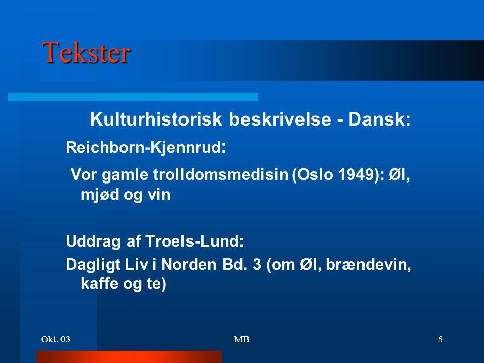 Tekster Kulturhistorisk beskrivelse - Dansk: