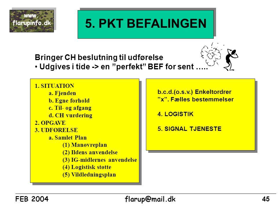5. PKT BEFALINGEN Bringer CH beslutning til udførelse